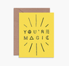 YOU'RE MAGIC - Card