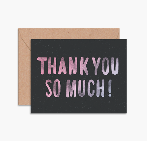 THANK YOU SO MUCH! - Card