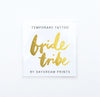 Single 'Bride Tribe' Flash Tattoo