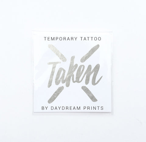 Single 'Taken' Flash Tattoo