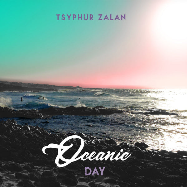 Oceanic Day by Tsyphur Zalan