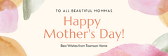Happy Mother's Day! Best wishes from Teamson