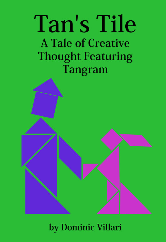 Tan's Tile, A Tale of Creative Thought Featuring Tangram Paperback