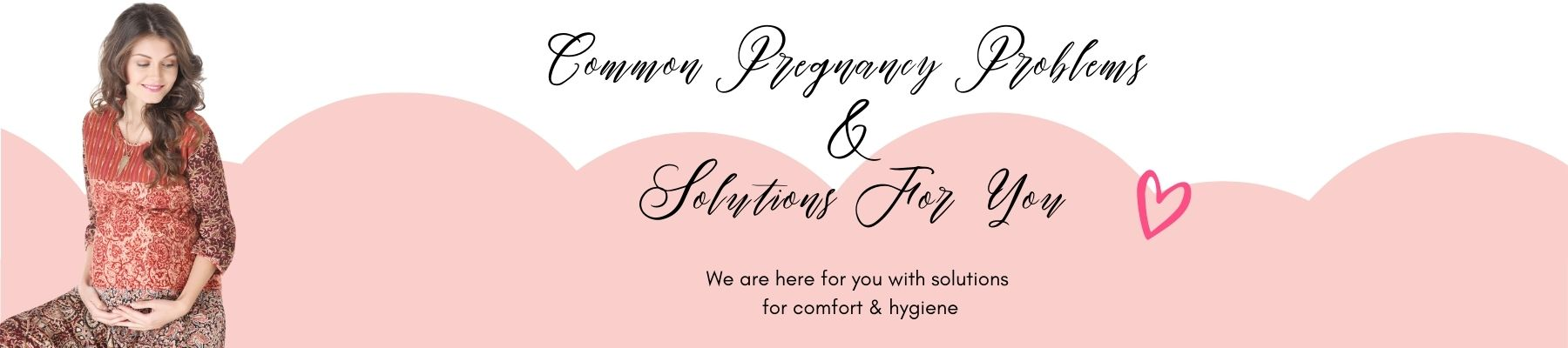 Common Pregnancy Problems & Solutions