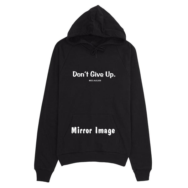 Don't Give Up Mirror Regular Hoody