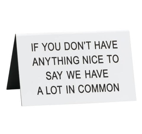 About Face Large Desk Sign | A Lot In Common | Home & Gifts | $8
