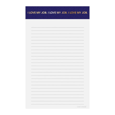 Chez Gagne' Notepad | I Love My Job | Cards/Stationary | $12