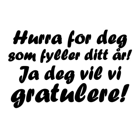 Hurra for deg som fyller ditt år (digitalt stempel)