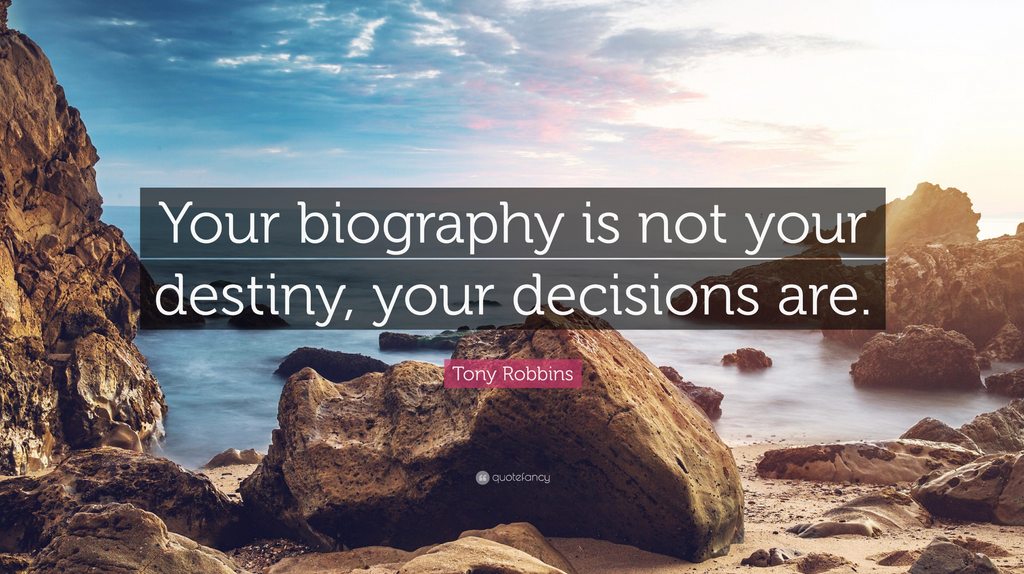 tony robins quote how to make better decisions about making choices how to choose