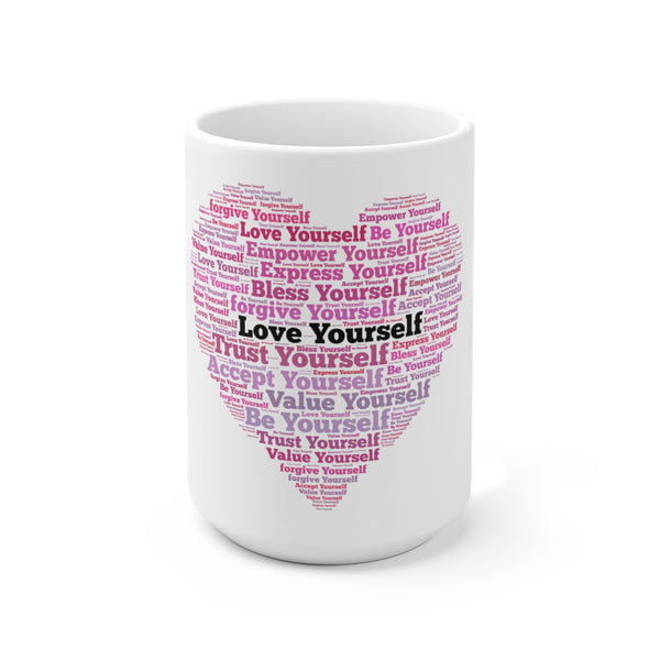 Self Love Ceramic Mug 15oz