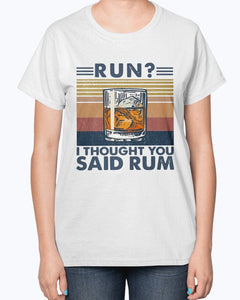 Cocktail run i thought you said rum vintage shirt