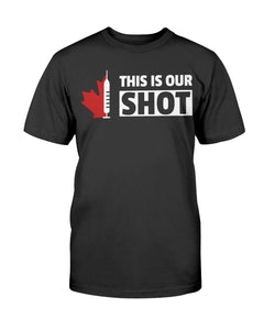 This Is Our SHOT Shirt #ThisIsOurShotCA - Covid19 Vaccine