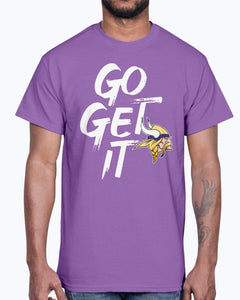 GO GET IT SHIRT