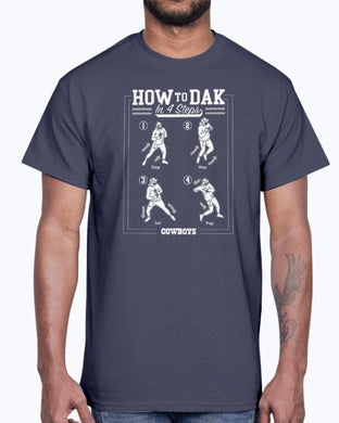 How To DAK In 4 Steps T-Shirt