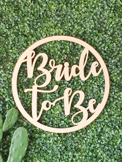 Bride to Be Wall Hoop Sign #2