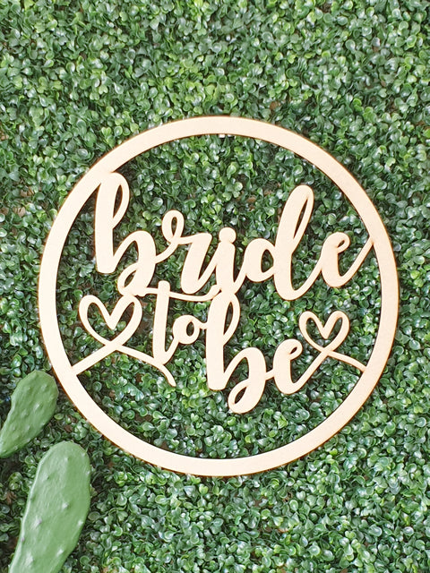 Bride to Be Wall Hoop Sign #1