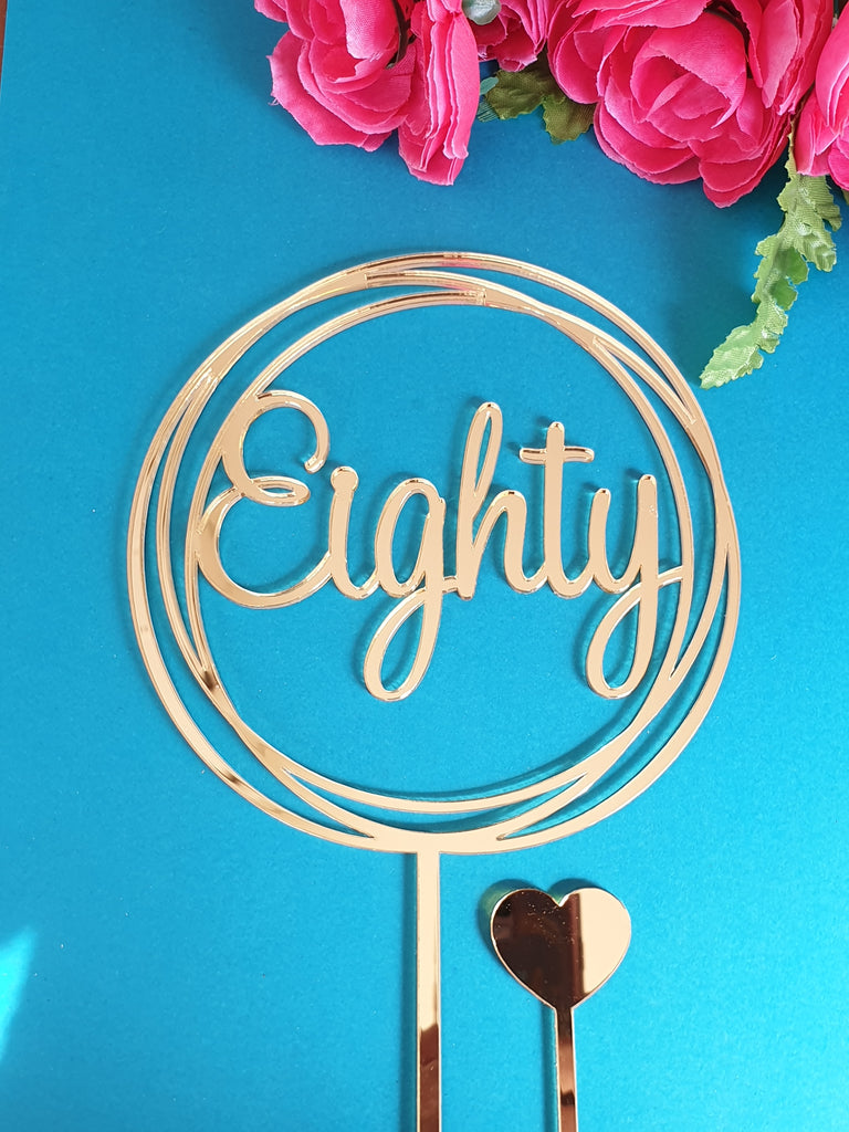 80 Eighty Cake Topper
