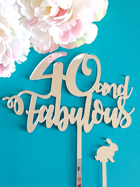 40 and Fabulous cake topper