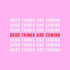 Good Things Are Coming Memorial Day Sale 2021