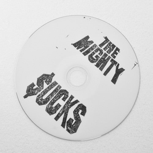 The Mighty Sucks