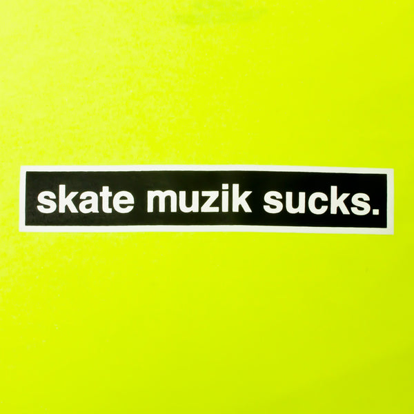 Skate Muzik Sucks Safety Yellow