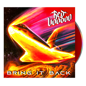 "RED VOODOO - ""BRING IT BACK""  CD (PRE-ORDER)"