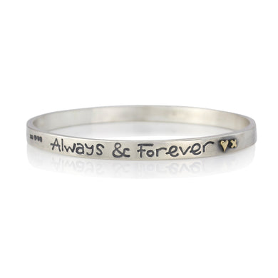 'Always & Forever', bangle