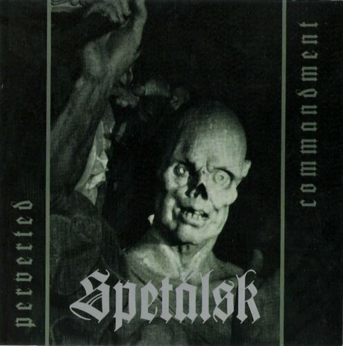 Spetalsk Perverted Commandment CD EP Black Metal