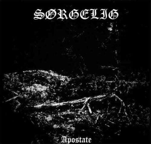 Sorgelig Apostate CD Black Metal