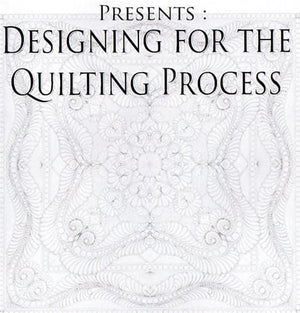 Designing for the Quilting Process
