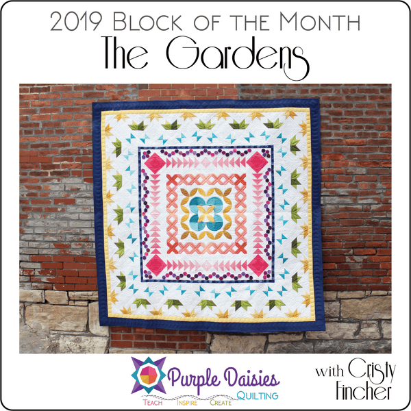 The Gardens - 2019 BOM Pattern & Kits