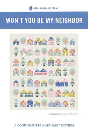 Won't You Be My Neighbor - Quilt Pattern