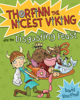 Thorfinn the Nicest Viking & the Disgusting Feast (Book 4 in the Series)