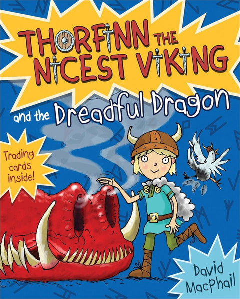 Thorfinn the Nicest Viking & the Dreadful Dragon (Book 7 in the Series)