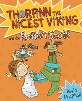 Thorfinn the Nicest Viking & the Rotten Scots (Book 3 in the Series)