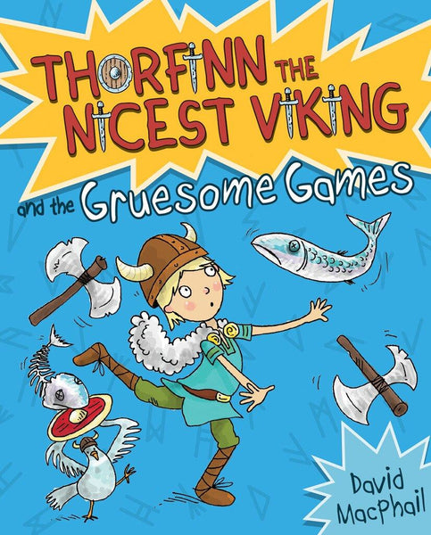Thorfinn the Nicest Viking & the Gruesome Games (Book 2 in the Series)