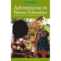 Adventures in Steiner Education