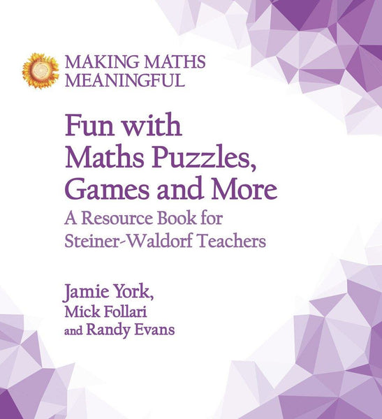 Making Maths Meaningful: Fun with Maths Puzzles, Games and More