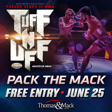 TUFF NUFF PACK THE MACK LAS VEGAS AMATEUR MMA EVENT