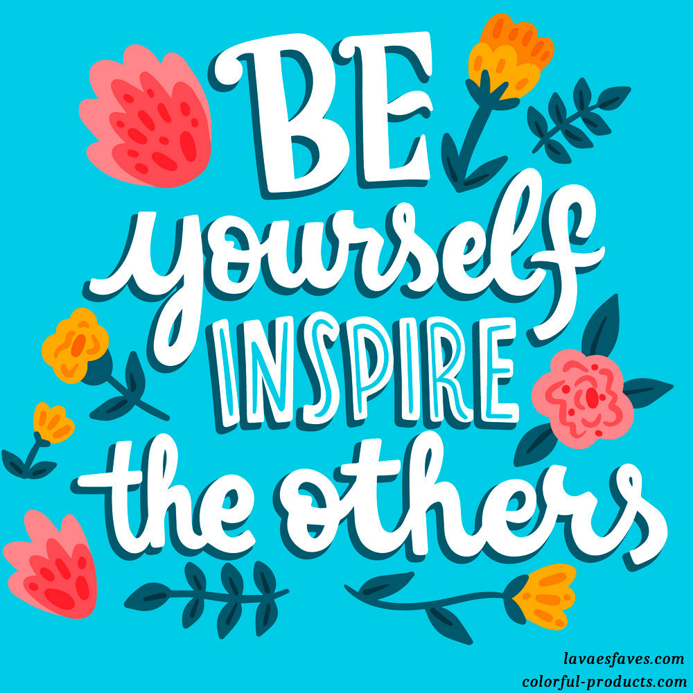 colorful quotes be yourself inspire the others