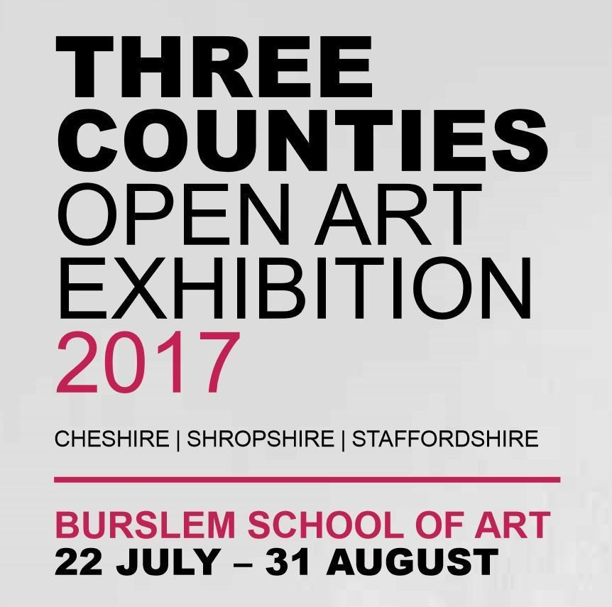Three Counties Open Art Exhibition 2017 moves to Burslem School of Art
