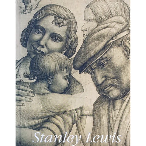 Stanley Lewis - The Unknown Artist Exhibiton Catalogue 2010