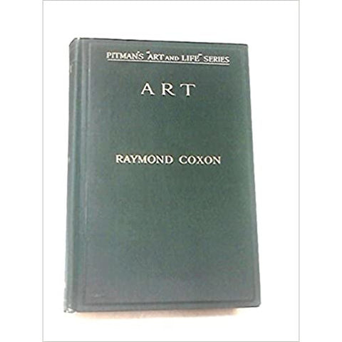 ART: An Introduction to Appreciation 1932 by Raymond Coxon