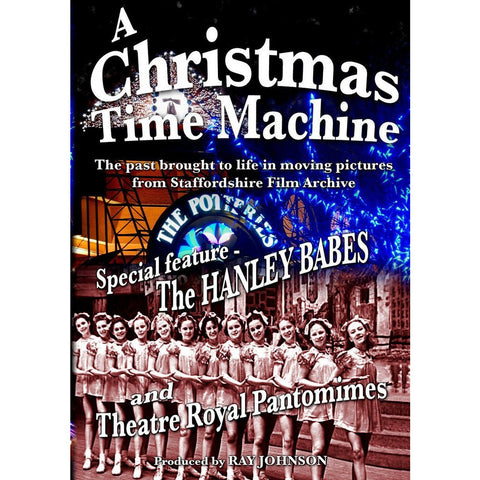 A Christmas Time Machine - Stoke on Trent Historical Film DVD