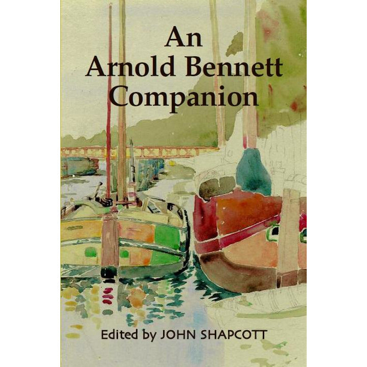 Barewall Books Book An Arnold Bennett Companion by John Shapcott