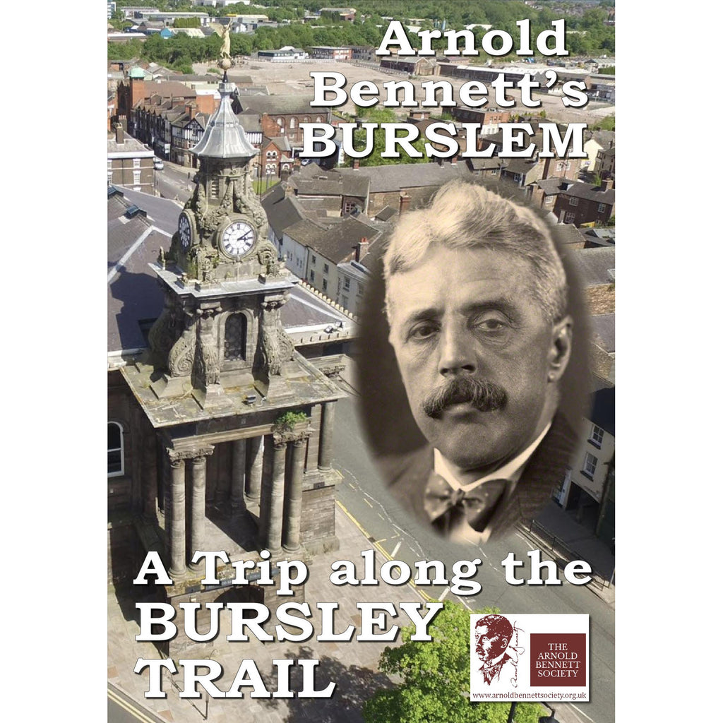 Arnold Bennetts Burslem Heritage Tour DVD 2020 by The Arnold Bennett Society