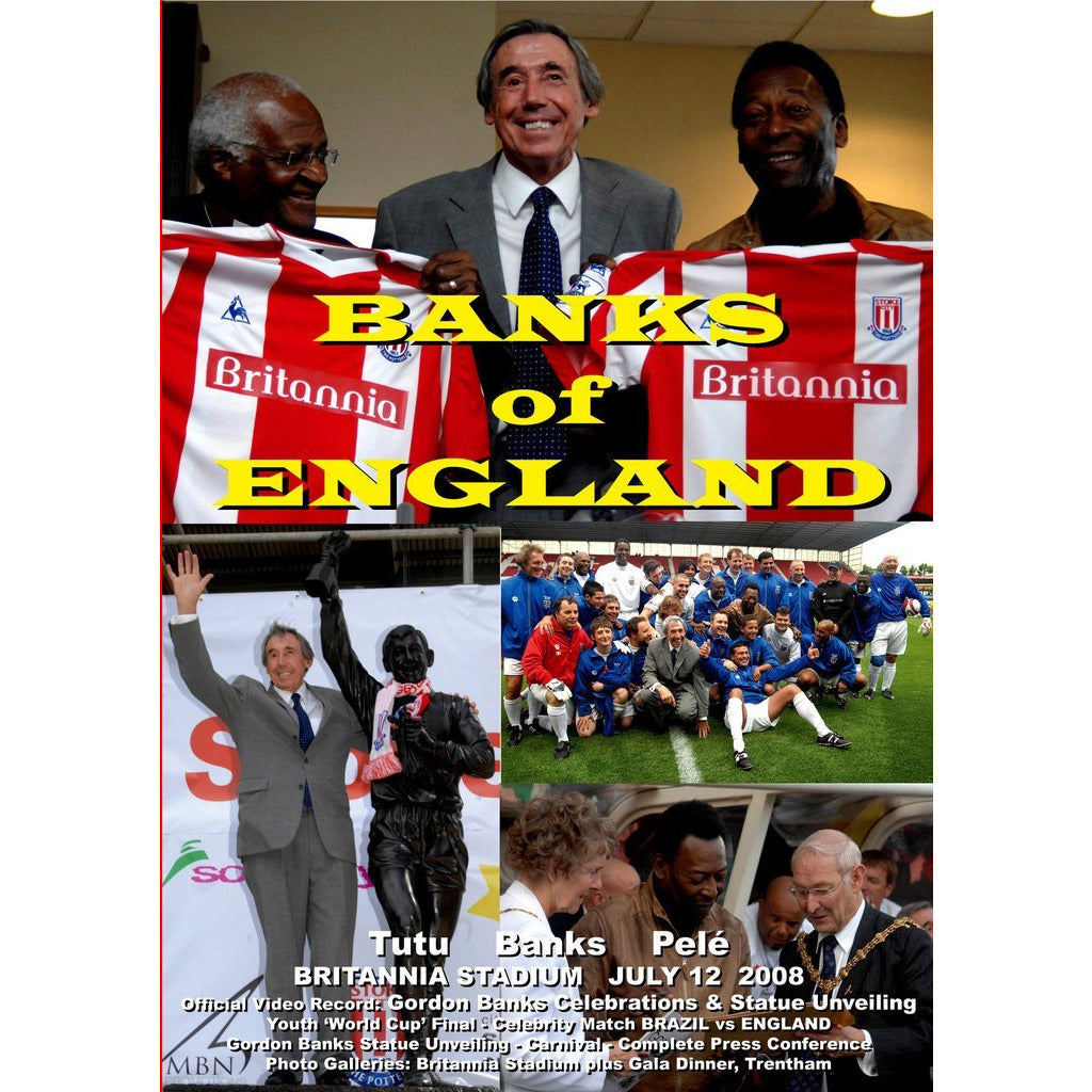Banks of England - Pele, Gordon Banks and Desmond Tutu visit to Stoke on Trent 2018 Historical Film DVD