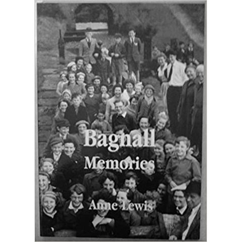 Bagnal Memories by Anne Lewis