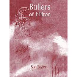 Bullers of Milton by Sue Taylor