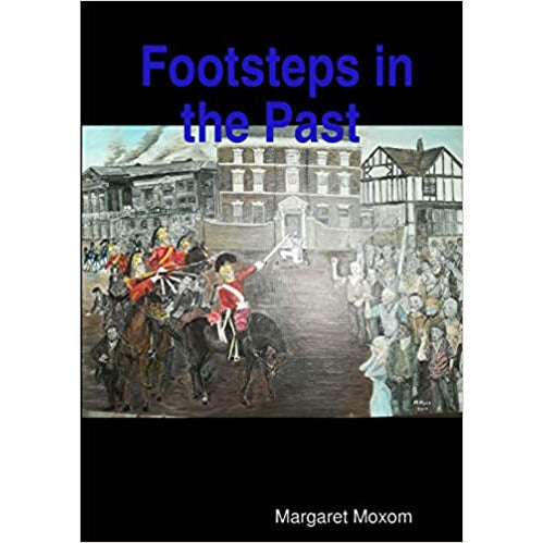 Footsteps in the Past Trilogy by Margaret Moxom